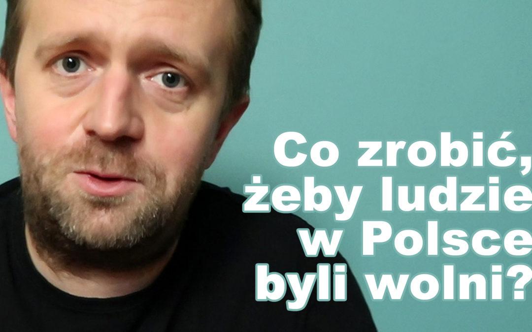Ludzie, Polska, Wolność.