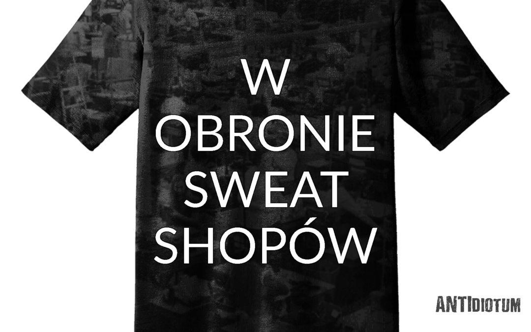 W Obronie Sweatshopów