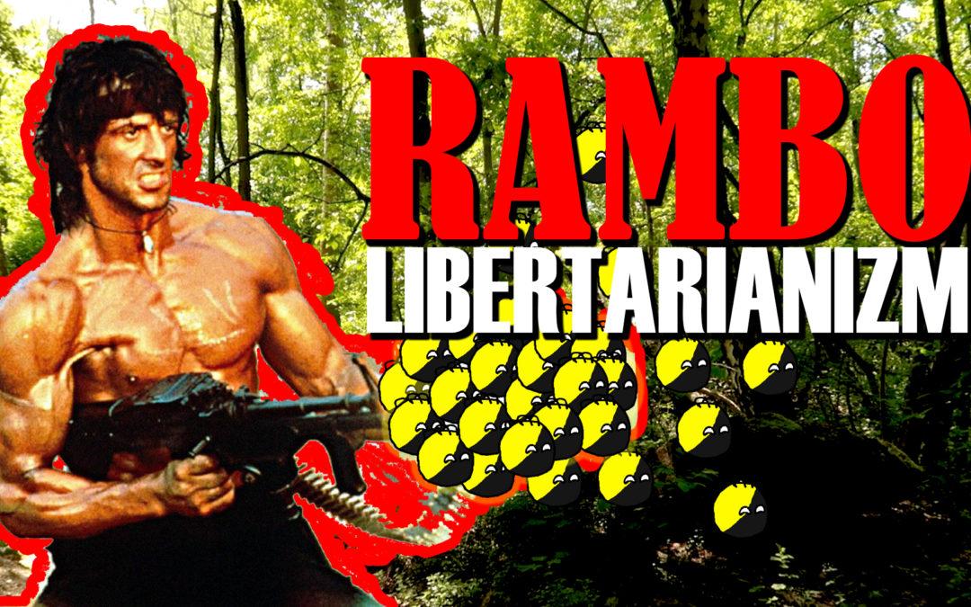 RAMBO libertarian